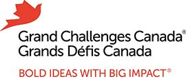 Grand Challenges Canada. Grands Défis Canada. Bold ideas with big impact.